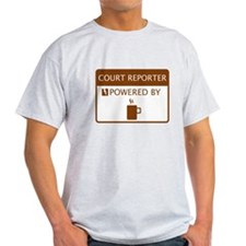 Court Reporter Powered by Coffee T-Shirt