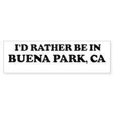 Rather: BUENA PARK Bumper Bumper Sticker
