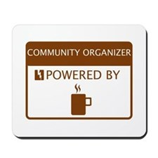 Community Organizer Powered by Coffee Mousepad