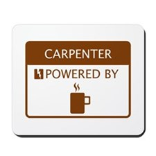 Carpenter Powered by Coffee Mousepad