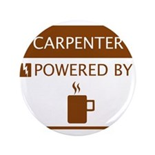 """Carpenter Powered by Coffee 3.5"""" Button"""