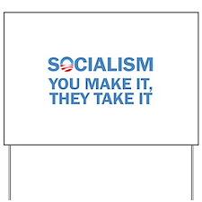 Socialism Yard Sign