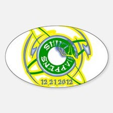 Shift Happens 12.21.2012 Sticker (Oval)