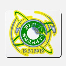 Shift Happens 12.21.2012 Mousepad