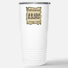 Nostradamus Always Right 12.21.2012 Travel Mug