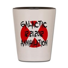 Galactic Annihilation 12.21.2012 Shot Glass