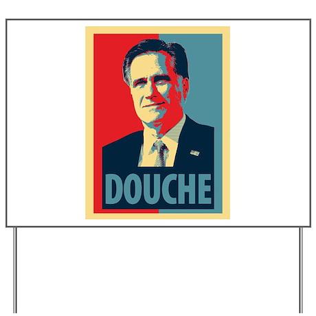 Mitt Romney Douche Yard Sign