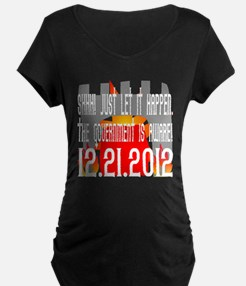 The Government Is Aware 12.21.2012 T-Shirt