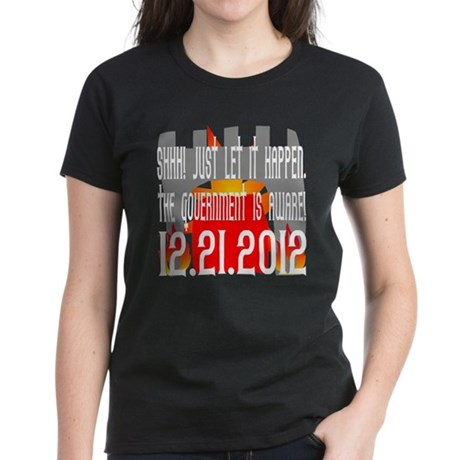 The Government Is Aware 12.21.2012 Women's Dark T-