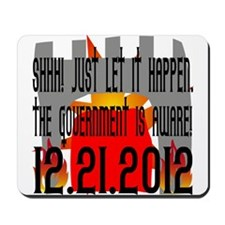 The Government Is Aware 12.21.2012 Mousepad