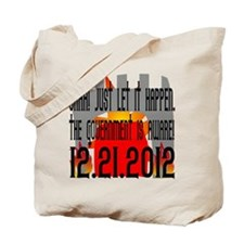 The Government Is Aware 12.21.2012 Tote Bag