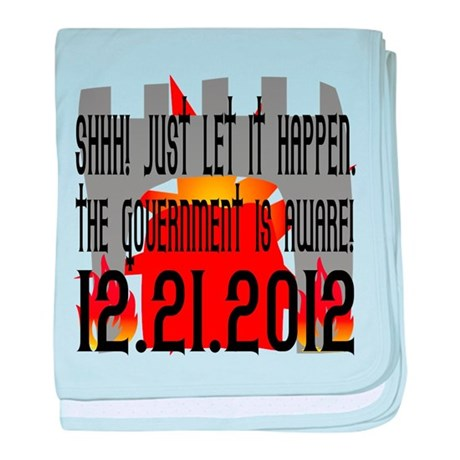 The Government Is Aware 12.21.2012 baby blanket