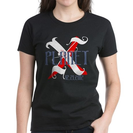 Planet X 12.21.2012 Women's Dark T-Shirt