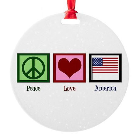 Peace Love America Round Ornament