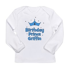 1st Birthday Prince Griffin! Long Sleeve Infant T-