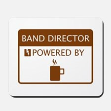 Band Director Powered by Coffee Mousepad