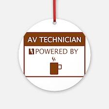 AV Technician Powered by Coffee Ornament (Round)