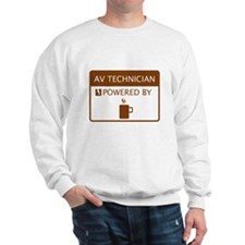 AV Technician Powered by Coffee Sweatshirt