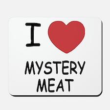 I heart mystery meat Mousepad