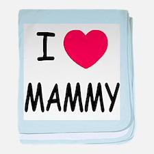 I heart mammy baby blanket