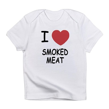 I heart smoked meat Infant T-Shirt