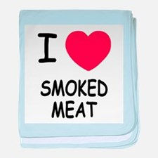 I heart smoked meat baby blanket
