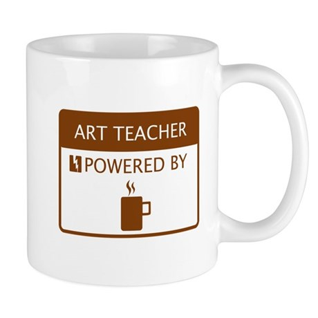 Art Teacher Powered by Coffee Mug