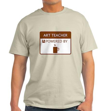 Art Teacher Powered by Coffee Light T-Shirt