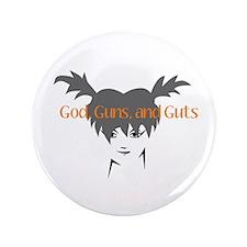 """God, Guns, and Guts 3.5"""" Button"""