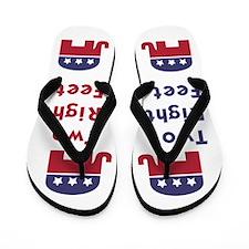 Republican Two Right Feet Flip Flops
