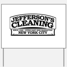 Jeffersons Cleaning Yard Sign
