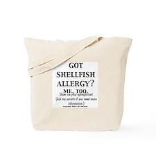 Funny Shellfish allergy Tote Bag