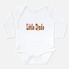 Little Dude Body Suit