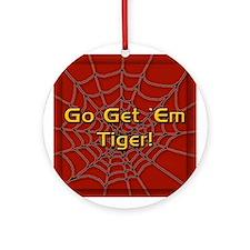 Go Get 'Em Tiger! Ornament (Round)