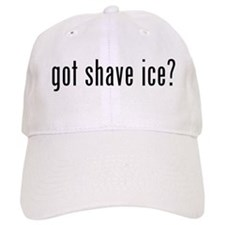 got shave ice? Baseball Cap