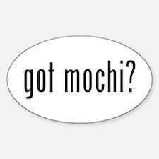got mochi? Sticker (Oval)
