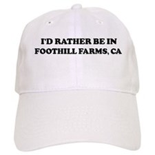 Rather: FOOTHILL FARMS Baseball Cap