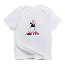 serial griller Infant T-Shirt