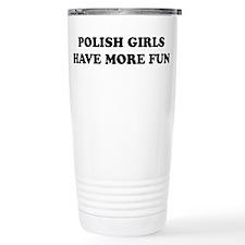 Polish Girls.jpg Thermos Mug
