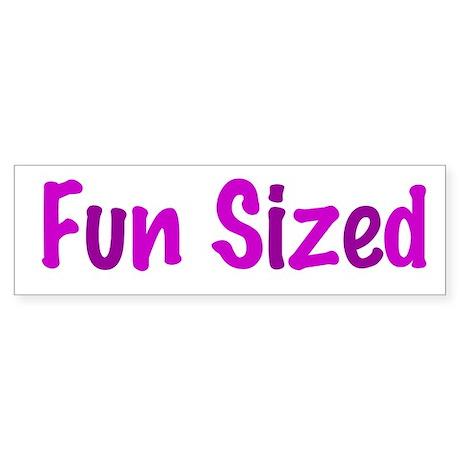 Fun Sized Sticker (Bumper)