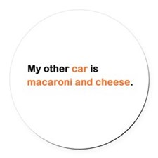 My other car is macaroni Round Car Magnet