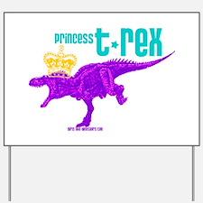 Princess T-Rex Yard Sign