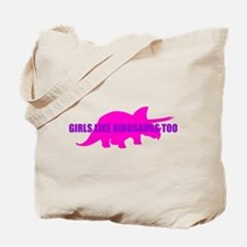 Girls Like Dinosaurs Too - Triceratops Tote Bag