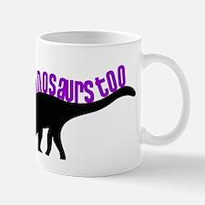 Girls Like Dinosaurs Too - Diplodocus Mug