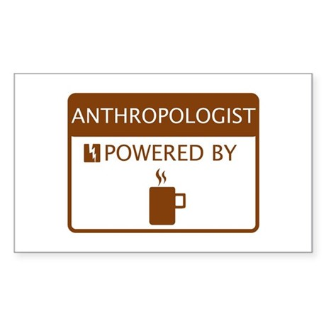Anthropologist Powered by Coffee Sticker (Rectangl