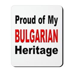 Proud Bulgarian Heritage Mousepad
