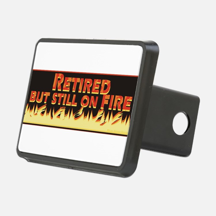 Retired But Still On Fire Hitch Cover