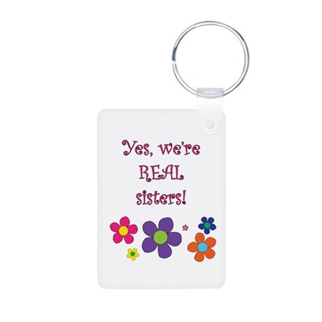 Yes, we're REAL sisters! Aluminum Photo Keychain