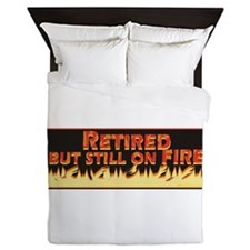 Retired But Still On Fire Queen Duvet
