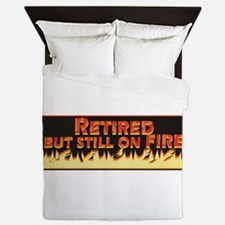 Retired But Still On Fire Queen Duvet